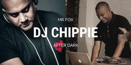 DJ Chippie @ Mr Fox Croydon tickets