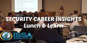 Security Career Insights Lunch & Learn (Mar 2020)