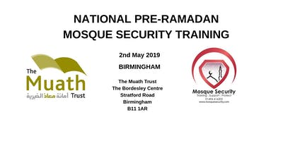 National Mosque Security Training- Birmingham