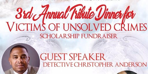 3rd Annual Tribute Dinner for Victims of Unsolved Crimes