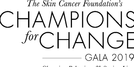 The Skin Cancer Foundation's Champions for Change Gala  tickets