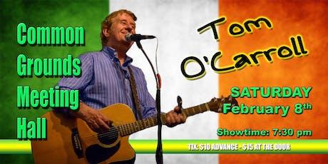 Tom O'Carroll - An Irish Balladeer  tickets