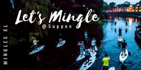 MINGLES XL/// ACTIEF @ Suppen tickets