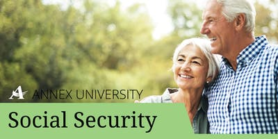 Annex University: Social Security - 7/24/19 The Pfister Office