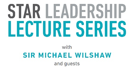 Star Leadership Lecture - The centrality of the quality of teaching. tickets