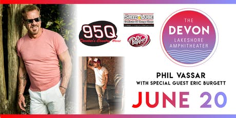 95Q Fan Appreciation Concert with Phil Vassar & Eric Burgett tickets