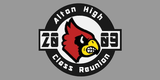 Alton High School Class of 2009 Ten Year Reunion