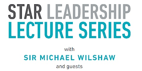Star Leadership Lecture - The centrality of the quality of teaching tickets