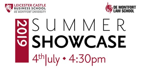 Leicester Castle Business School and De Montfort Law School Summer Showcase 2019 tickets