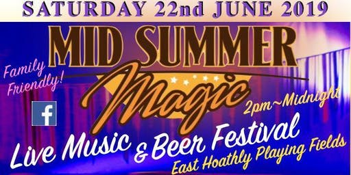 Mid Summer Magic - Live Music and Beer Festival