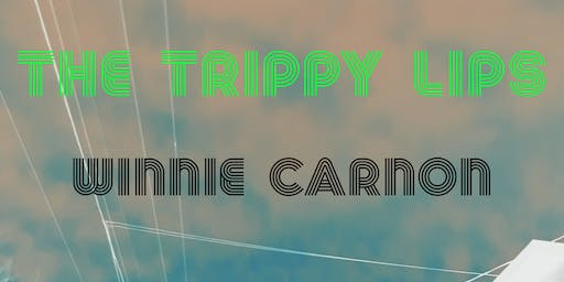 The Trippy Lips and Winnie Carnon in Aberdeen, WA   LIVE MUSIC !!!!