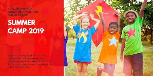 #GTCAMEChurch Kids Summer Camp
