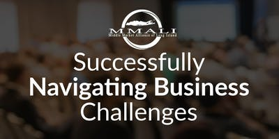 Successfully Navigating Business Challenges