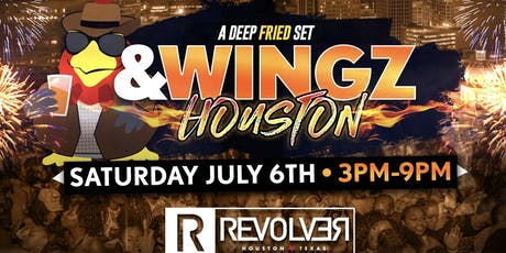 &WINGZ x HOUSTON | H-Town July 4th Weekend Takeover!! tickets