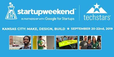 Techstars Startup Weekend Kansas City: Make, Design, Build