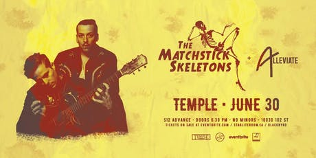 The Matchstick Skeletons w/ Alleviate & Lutra Lutra tickets