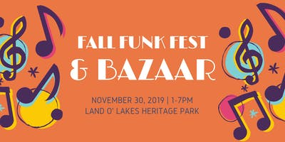 Fall Funk Fest & Bizarre Bazaar