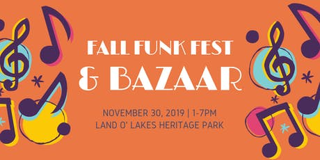 Fall Funk Fest & Bizarre Bazaar tickets