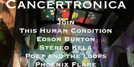 Cancertronica - This Human Condition's fundraiser for CRUK tickets