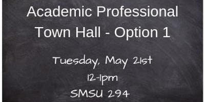 Academic Professional Town Hall Meeting Option 1