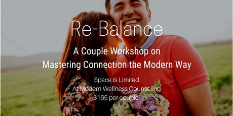 Re-Balance: A Couple Workshop on Mastering Connection the Modern Way tickets