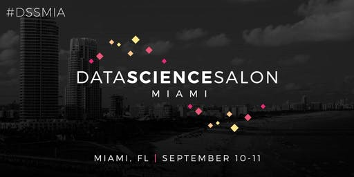 Data Science Salon | Miami 2019