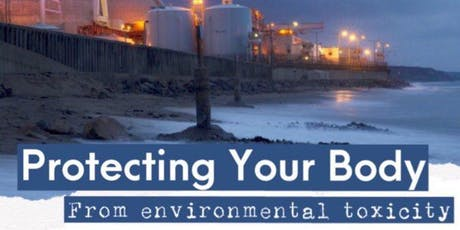 Protecting Your Body From Environmental Toxicity tickets