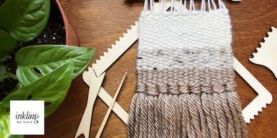 Weaving Workshop Beginner - Adult
