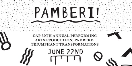 PAMBERI! Triumphant Transformations 30th Anniversary Gala Performance tickets