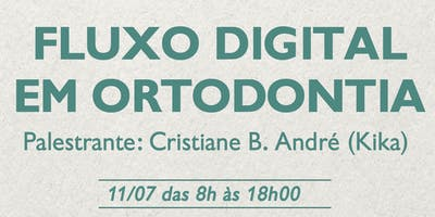 Imersão em Fluxo Digital em Ortodontia