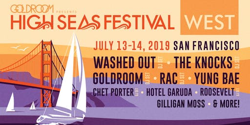 HIGH SEAS FESTIVAL - SAN FRANCISCO