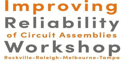 Reliability of Circuit Assemblies Workshop - Raleigh