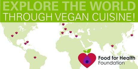 Third Thursday Around the World Vegan Cooking Series tickets