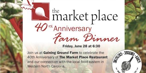 The Market Place Restaurant - 40th Anniversary Farm Dinner