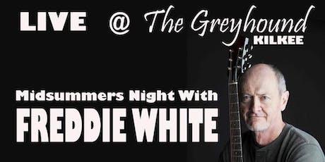 Mid Summer's Night  with Freddie White  tickets