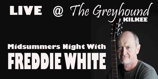 Mid Summer's Night  with Freddie White