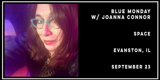 Blue Monday w/ Joanna Connor presented by Magellan Corporation