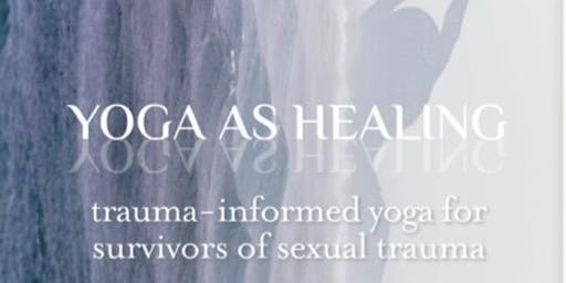 8 Week Trauma-Informed Yoga for Sexual Trauma Survivors
