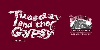 Tuesday and the Gypsy Live Music