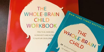 Whole-Brain Child Workshop- FREE!!
