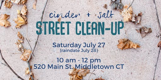 cinder + salt Street Clean-Up in Middletown CT