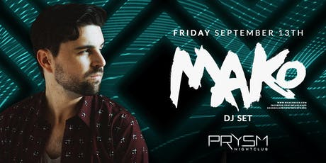 MAKO (DJ SET) tickets