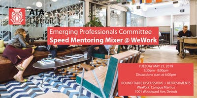 AIA Detroit Emerging Professionals Speed Mentoring Mixer