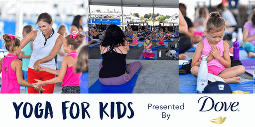 Yoga for Kids presented by Dove