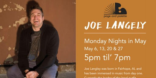 May Monday Night Artist in Residence:  Joe Langley