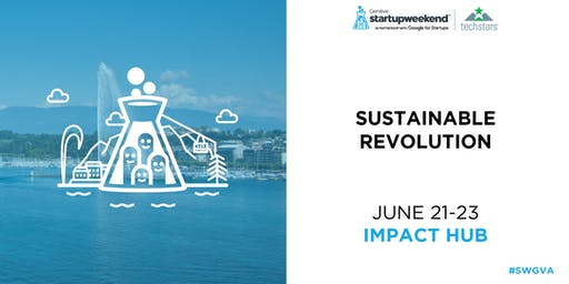 Startup Weekend Geneva 2019 Sustainable Revolution