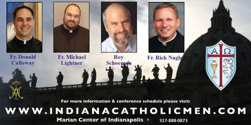 Indiana Catholic Men's Conference 2019