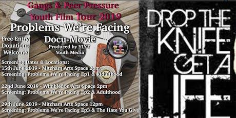 Problems We're Facing Docu-Movie tickets