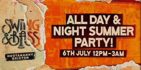 Swing & Bass: All Day & Night Summer Party! (15 hours of music!) tickets