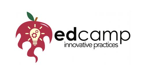 Edcamp Innovative Practices 2019